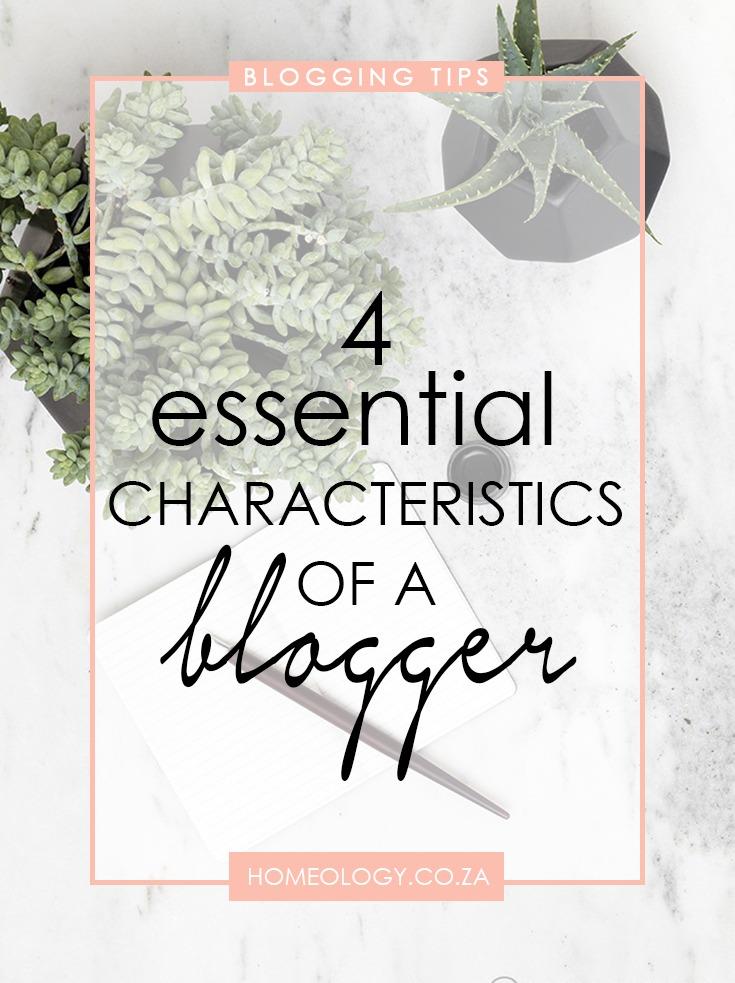 characteristics of a successful blogger
